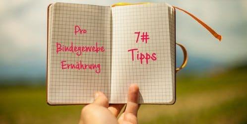 7 Tipps zur Pro-Bindegewebe-Ernährung.